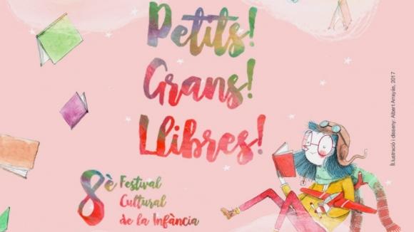 8a edició del festival Petits! Grans! Llibres!