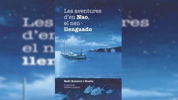 L'obra infantil 'Les aventures d'en Nao, el nen llenguado', el nou llibre de Raül Romeva