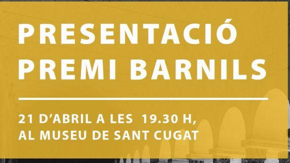 El premi Ramon Barnils es presenta divendres de la setmana que ve al Museu de Sant Cugat