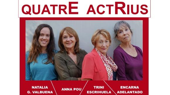 Teatre: 'QuatrE actRius'