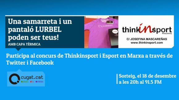 El programa 'Esport en Marxa' i Thinkinsport sortegen una samarreta i un pantaló tèrmics Lurbel