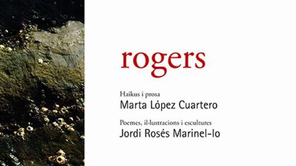 La santcugatenca Marta López Cuartero publica 'Rogers', el seu primer llibre