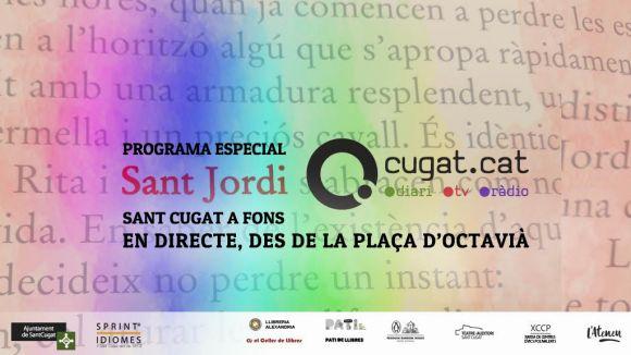 Cugat.cat celebra Sant Jordi aquest diumenge a la plaça d'Octavià amb un programa especial
