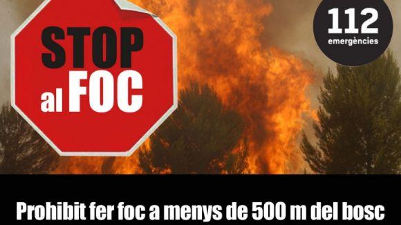 Prohibit fer foc al bosc sense autorització fins al 15 d'octubre