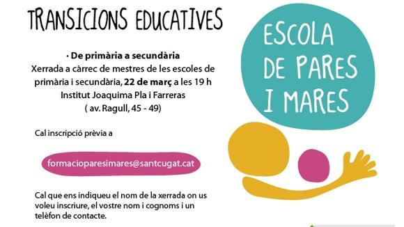 Escola de pares i mares: 'Transicions educatives - De primària a secundària'