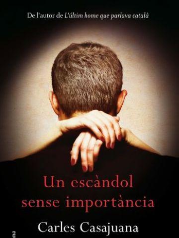 El nou llibre de Carles Casajuana arriba avui a les llibreries