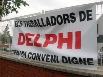 La direcció de Delphi volia acomiadar eventuals per fer front a la davallada de producció