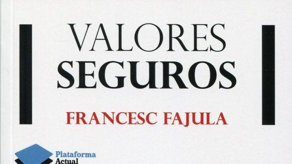 L'escriptor santcugatenc Francesc Fajula presenta 'Valores Seguros'