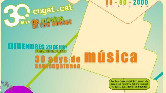 La música dels 80, 90 i 2000 a Cugat.cat/30anys