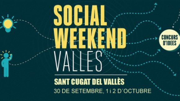 Sant Cugat acollirà la segona edició del Social Weekend Vallès